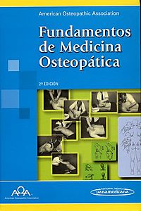 Fundamentos De Medicina Osteopatica/ Fundamentals of the Osteapatic Medicine
