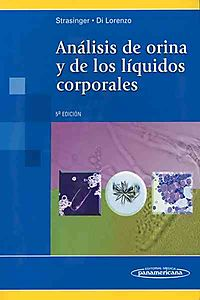 An?lisis de orina y de los l?quidos corporales / Urinalysis and body fluids