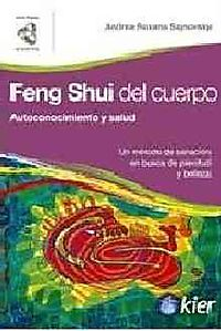 Feng Shui del cuerpo/ Feng Shui for the Body