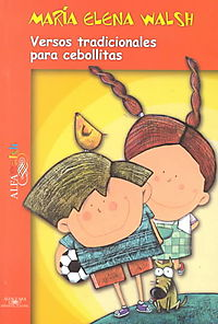 Versos tradicionales para cebollita/ Traditional Verses For little onions