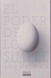 El poder de lo simple/ The power of less