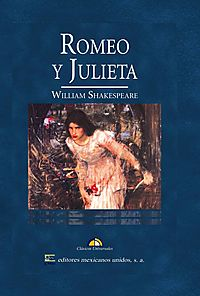 Romeo y Julieta/ Romeo and Juliet