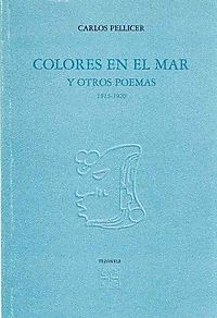 Colores en el mar y otros poemas 1915-1920/ Colors in the sea and other poems 1915-1920
