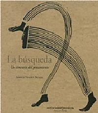 La busqueda/ The quest