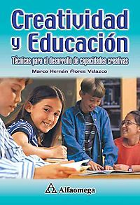 Creatividad Y Educacion / Creativity and Education