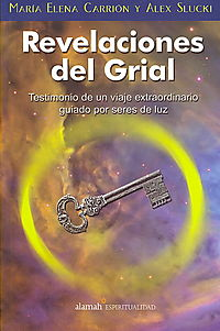 Revelaciones del Grial/ The Holy Grail's Revelations