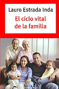 El ciclo vital de la familia/ The Vital Cycle of the Family