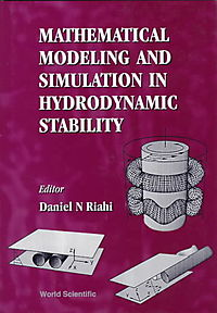 Mathematical Modeling and Simulation in Hydrodynamic Stability