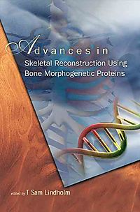 Advances in Skeletal Reconstruction Using Bone Morphogenetic Proteins