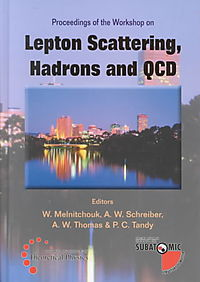 Proceedings of the Workshop on Lepton Scattering, Hadrons and Qcd