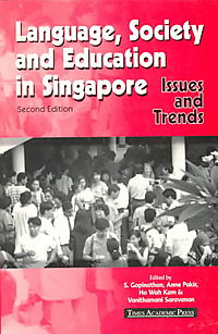 Language, Society and Education in Singapore
