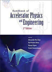 Handbook of Accelerator Physics and Engineering