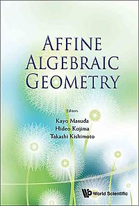 Affine Algebraic Geometry