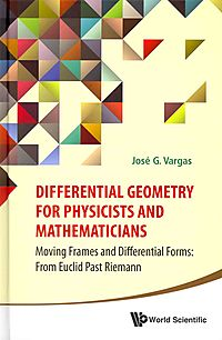 Differential Geometry for Physicists and Mathematicians