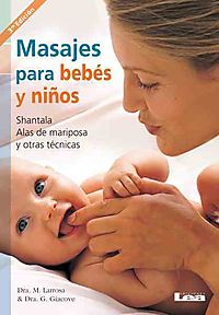 Masajes para bebes y ninos / Infant and Child Massage