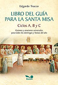 Libro del guia para la Santa Misa / Leader's Book to the Holy Mass
