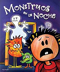 Monstruos En La Noche / Monsters in the Night